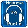 Hebrews 9 (Part 2)