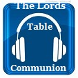 The Lord's Table Communion 03 27 2016