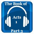 Acts 1 Part 3